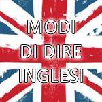 modi di dire inglesi