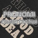 pronomi dimostrativi