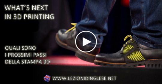 Quali sono i prossimi passi della stampa 3D